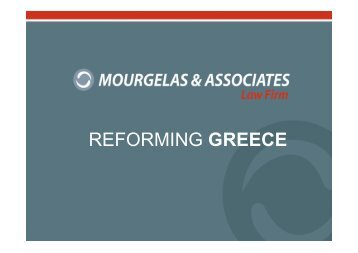 REFORMING GREECE - Mourgelas Law firm