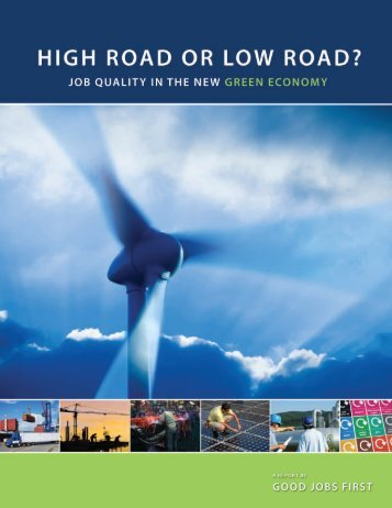 High Road or Low Road? Job Quality in the New ... - Good Jobs First