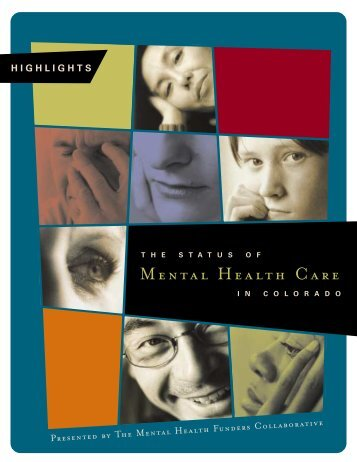 MENTAL HEALTH CARE - The Colorado Health Foundation