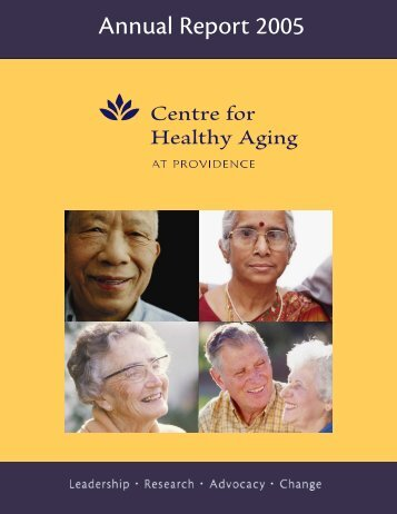 Annual Report 2005 - Centre for Healthy Aging