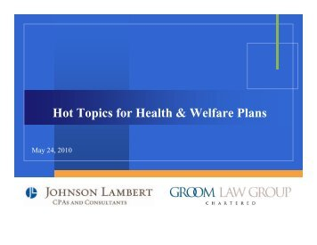 Hot Topics for Health & Welfare Plans - Groom Law Group
