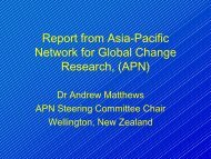 Report from Asia-Pacific Network for Global Change Research, (APN)
