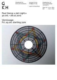 Paul Hance ‹ Jah Light › - Gesellschaft für Kunst und Handwerk - GKH