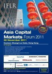 Asia Capital Markets Forum 2011 - IFLR.com