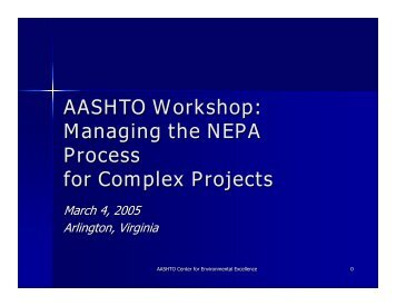 Managing the NEPA Process for Complex Projects - Center for ...
