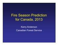 1) Fire season prediction for Canada, 2013