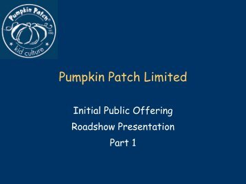 Pumpkin Patch Limited - Pumpkin Patch investor relations