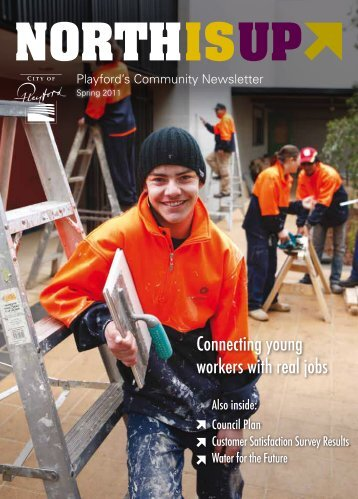North is Up Spring 2011 - City of Playford - SA.Gov.au