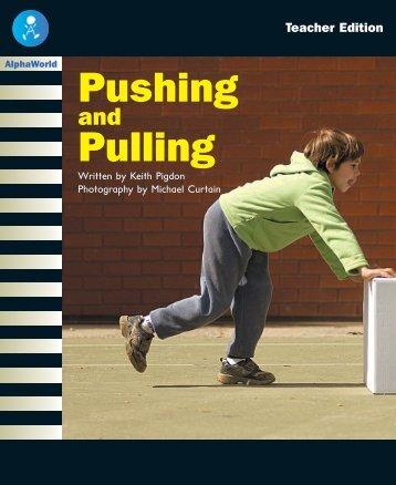 Pushing Pulling