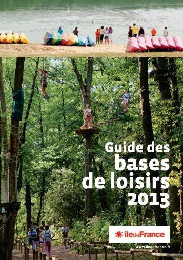 Guide des bases de loisirs 2013 - Ile-de-France