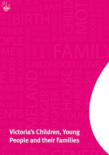 Victoria's Children, Young People and their Families - Department of ...