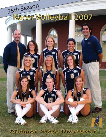2007 Volleyball Media Guide - Murray State University