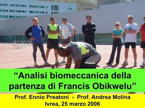 Analisi biomeccanica della partenza di Francis ... - Fidal Piemonte
