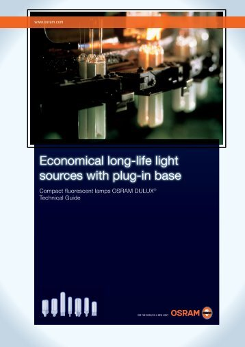 Economical long-life light sources with plug-in base. Compact - Osram