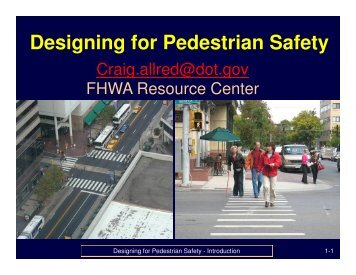 Designing for Pedestrian Safety