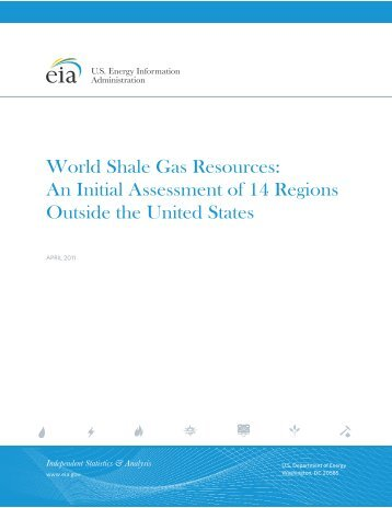 World Shale Gas Resources: An Initial Assessment of 14 regions ...