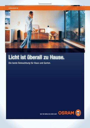 Licht ist überall zu Hause. Die beste Beleuchtung - Osram
