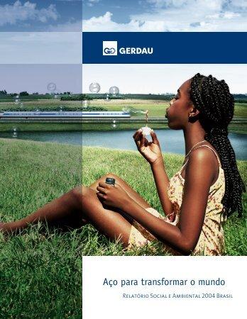 Relatório Social e Ambiental 2004 - Gerdau