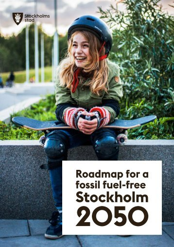 Roadmap for a fossil fuel-free Stockholm 2050