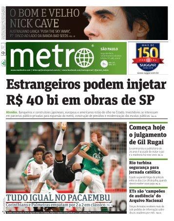 Estrangeiros podem injetar R$ 40 bi em obras de SP - Metro