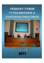 Závěrečná zpráva 2011 - Vědecký výbor fytosanitární a životního ...