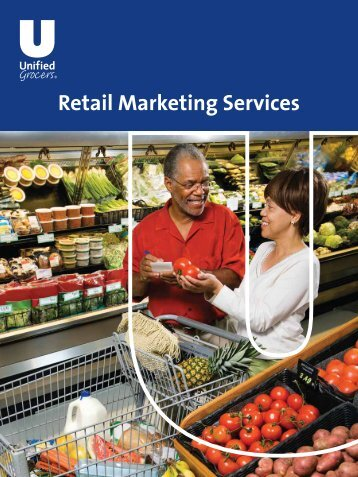 Retail Marketing Services Brochure.pdf - Unified Grocers