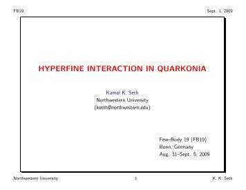 HYPERFINE INTERACTION IN QUARKONIA - FB19