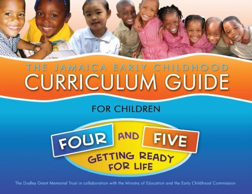 The Jamaica Early Childhood Curriculum Guide Four And Five