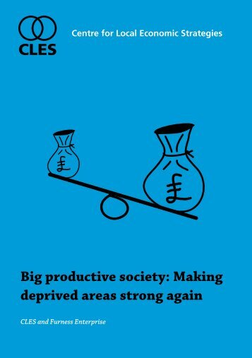 Big productive society: Making deprived areas strong again - CLES