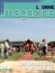 Orne Magazine n°72 - Conseil Général de l'Orne