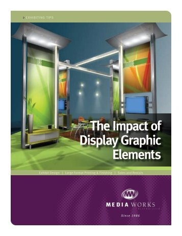 The Impact of Display Graphic Elements - Media Works Inc