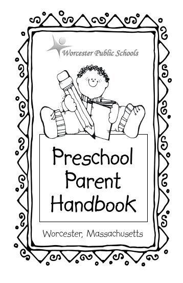 Preschool Parent Handbook - Worcester Public Schools - Early ...