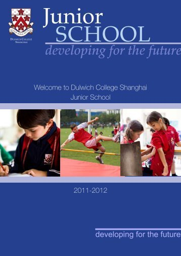 developing for the future - Dulwich College Shanghai
