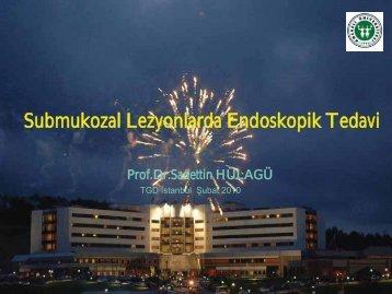 Submukozal Lezyonlarda Endoskopik Tedavi - Prof. Dr. Sadettin ...
