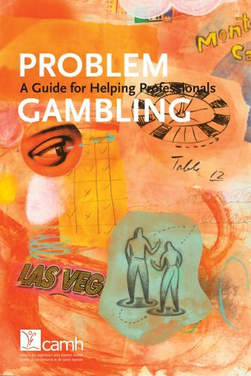 Problem Gambling: A Guide for Helping Professionals