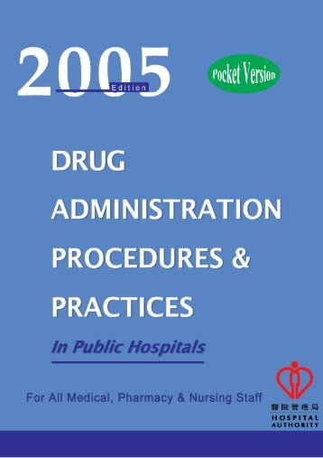 2005 Edition Drug Administration Procedure & Practices in Public ...