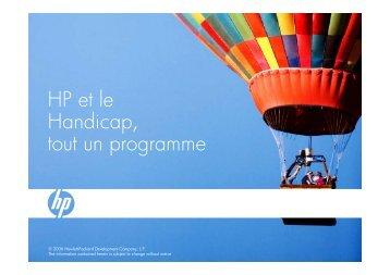 HP et le Handicap, t t  out un programme - Hewlett-Packard France ...
