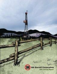 2007 Annual Report - Bill Barrett Corporation