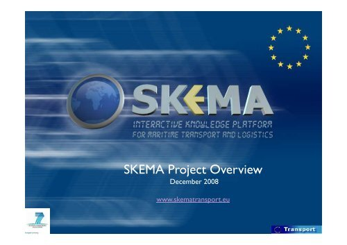 SKEMA Project Overview pdf - SKEMA Project Maritime Transport