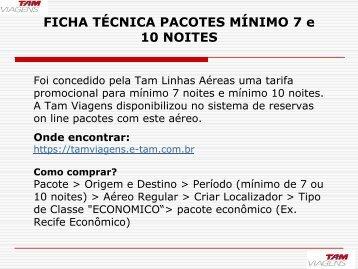 FICHA TÉCNICA PACOTES MÍNIMO 7 e 10 NOITES - TAM Viagens
