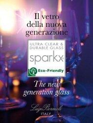 Il vetro della nuova generazione The new generation glass