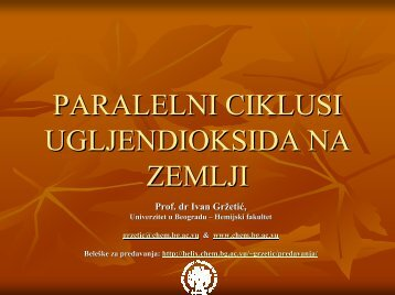 Paralelni ciklusi CO2 na Zemlji.pdf - Hemijski fakultet - Univerzitet u ...