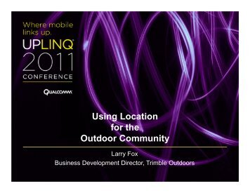 Making-Apps-More-Relevant-with-Location-Trimble-Outdoors - Uplinq