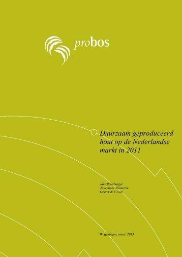 Duurzaam geproduceerd hout op de Nederlandse ... - Stichting Probos