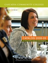 CATALOG 2008-09 - Cascadia Community College