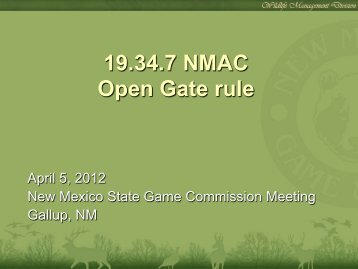 Proposed Amendments to the Open Gate Rule - New Mexico Game ...
