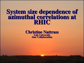 System size dependence of azimuthal correlations ... - RHIG AT YALE