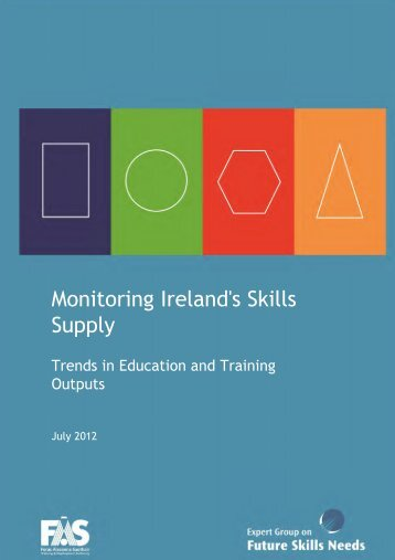 Monitoring Ireland's Skills Supply: Trends in Education and ... - Fás