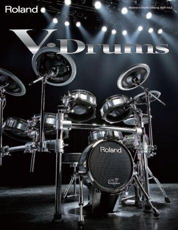 V-Drums Catalogue 2009 Vol.2 - Roland Corporation Australia