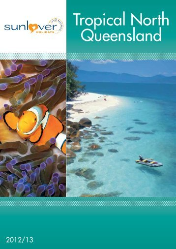 Tropical North Queensland - New South Wales Holidays